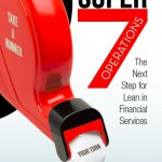 Super7 Operations - the Next Step for Lean in Financial Services ; a book by Menno R. van Dijk
